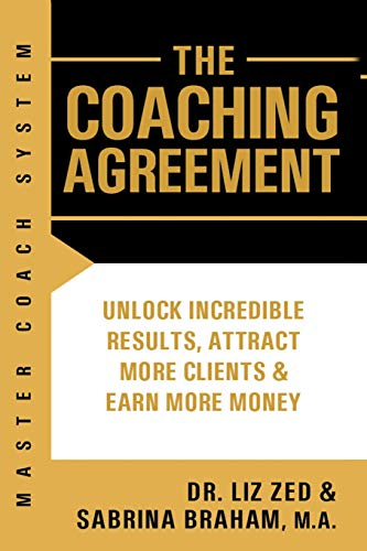Master Coach System: The Coaching Agreement: 1