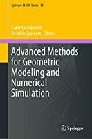 Advanced Methods for Geometric Modeling and Numerical Simulation (Springer INdAM Series (35))