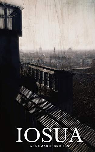 Buchseite und Rezensionen zu 'Iosua: Ein Leben im Schatten' von Annemarie Bruhns