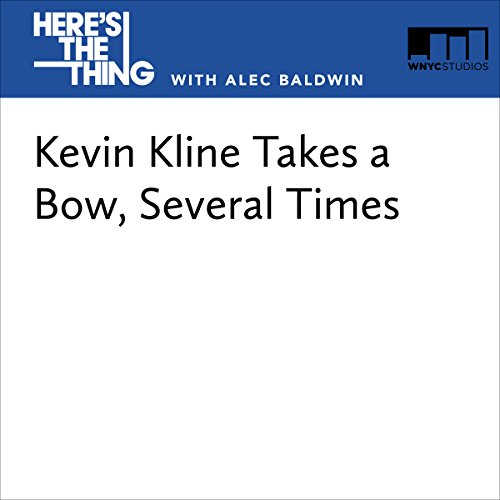 Kevin Kline Takes a Bow, Several Times audiobook cover art