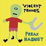 Freak Magnet [+3 Bonus Live]