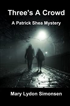 Three's a Crowd - Book #1 of the Patrick Shea Mystery