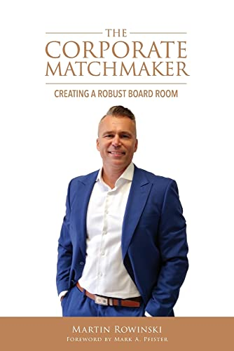 Compare Textbook Prices for The Corporate Matchmaker  ISBN 9781735483122 by Rowinski, Martin