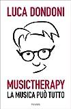 Musictherapy: La musica può tutto