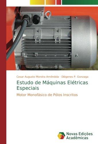 Amêndola, C: Estudo de Máquinas Elétricas Especiais