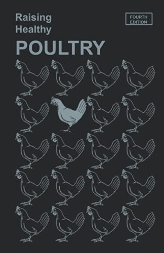 Raising Healthy Poultry