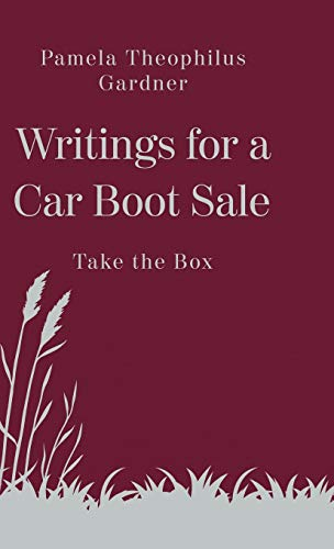 Writings for a Car Boot Sale: Take the Box