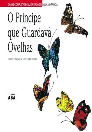 O Príncipe que Guardava Ovelhas (Portuguese Edition)