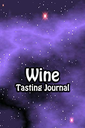 Wine Tasting Journal: Taste Log Review Notebook for Wine Lovers Diary with Tracker and Story Page | Purple Sky Cover