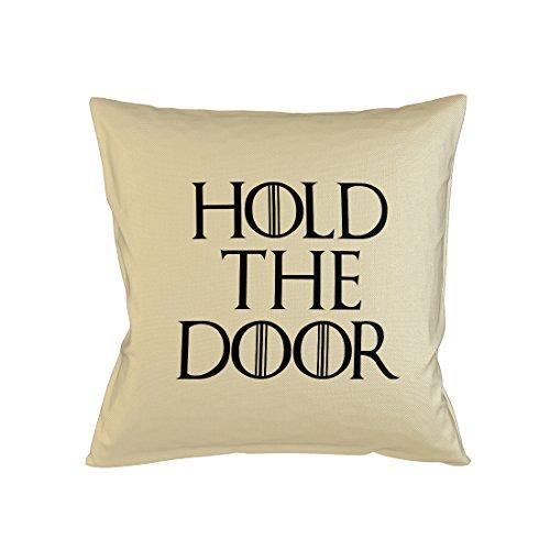 Hold The Door Popular Tv Show Game Of Episode Throne Cool Schlafsofa Home Décor Kissen Kissenbezug Fall Beige