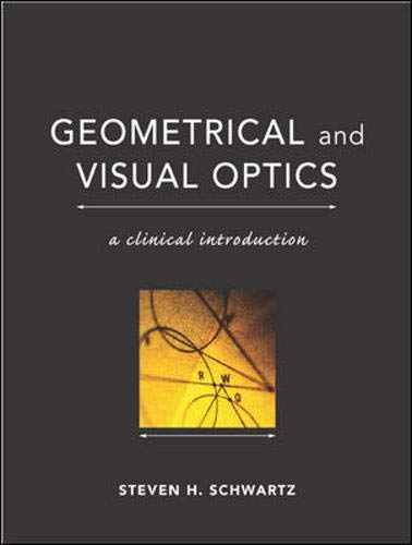 Geometrical and Visual Optics: A Clinical Introduction