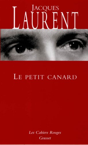 Le petit canard (Les Cahiers Rouges) (French Edition)