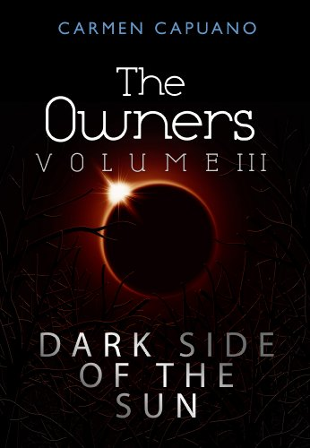 The Owners, Volume III: Dark Side Of The Sun (English Edition)