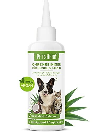 PetsHero® Ohrenreiniger für Hunde & Katzen ohne Alkohol - 100% vegan - 100 ml Lösung zur Pflege und Reinigung von Hundeohren & Katzenohren - Beseitigt Jucken & beugt Gehörgangsentzündungen vor