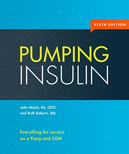 Pumping Insulin: Everything for success on a Pump and CGM (English Edition)