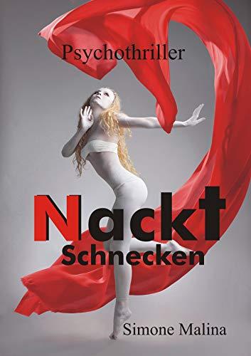 NACKTSCHNECKEN - Psychothriller