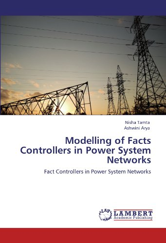 Modelling of Facts Controllers in Power System Networks: Fact Controllers in Power System Networks