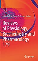 Reviews of Physiology, Biochemistry and Pharmacology (Reviews of Physiology, Biochemistry and Pharmacology, 179)