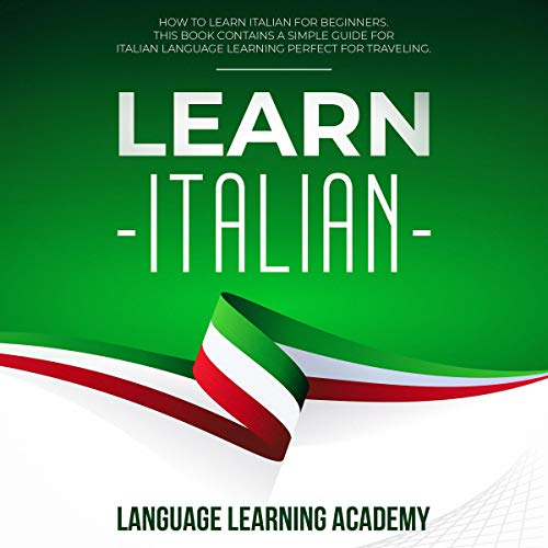 Learn Italian: How to Learn Italian for Beginners cover art