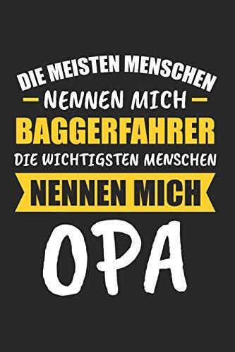 Die Meisten Menschen Nennen Mich Baggerfahrer Die Wichtigsten Menschen Nennen Mich Opa: Sachsen & Ossi DDR Notizbuch 6'x9' Liniert Geschenk für Ostalgie & Sächsisch