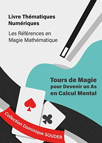 Tours de magie pour devenir un as en calcul mental