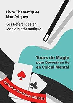 Tours de magie pour devenir un as en calcul mental par [Dominique Souder]