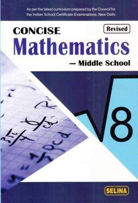Concise Mathematics Middle School for Class 8 - Examination 2021-22
