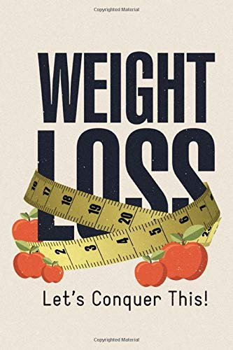Weight loss tracker notebook: A New Diet Planner and Fitness Journal and motivational Quote to Make you unstoppable