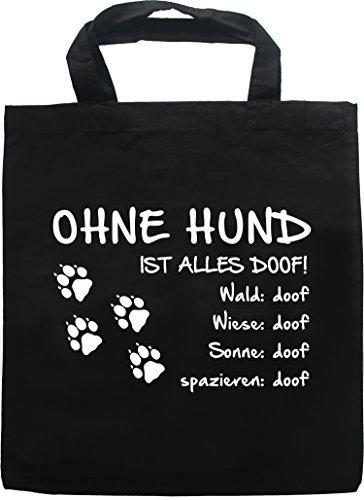 AdriLeo Schwarze Einkaufstasche Ohne Hund ist Alles doof! (Pfoten Tatzen)