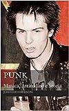 Punk: Musica, Attitudine e Storia (Italian Edition)