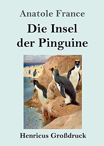 Die Insel der Pinguine (Großdruck)