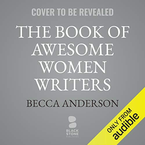 The Book of Awesome Women Writers audiobook cover art