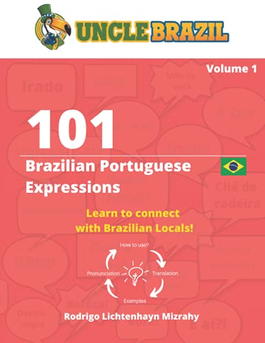 101 Brazilian Portuguese Expressions: Learn to connect with Brazilian Locals