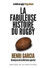 La fabuleuse histoire du rugby de Henri Garcia