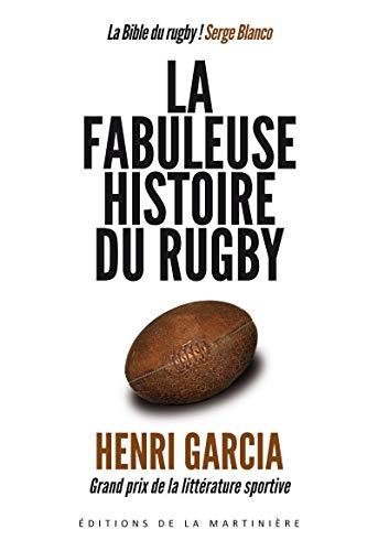 La fabuleuse histoire du rugby