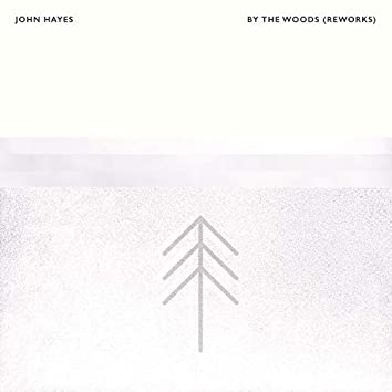 By The Woods (Reworks)