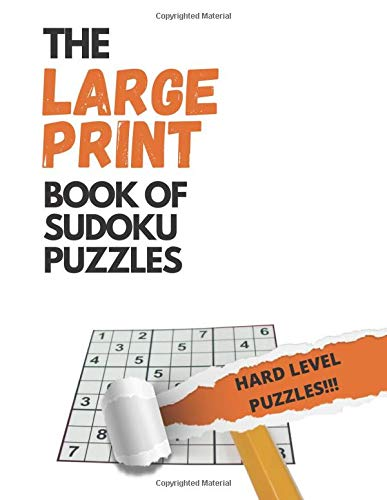 The LARGE PRINT book of Sudoku (HARD VERSION): 50 Puzzles in LARGE PRINT and HARD level. Puzzle book for adults (Sudoku for Adults) Great Gift