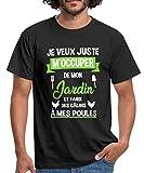 Poules Jardin Phrase Drôle T-Shirt Homme, XXL, Noir