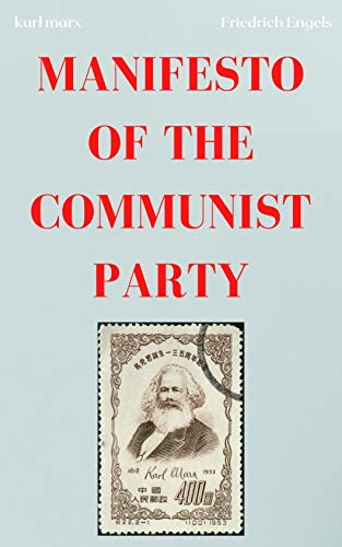 MANIFESTO OF THE COMMUNIST PARTY (English Edition)