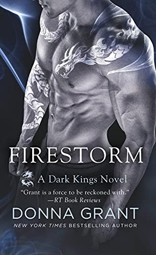 Firestorm: A Dark Kings Novel (Dark Kings, 10)