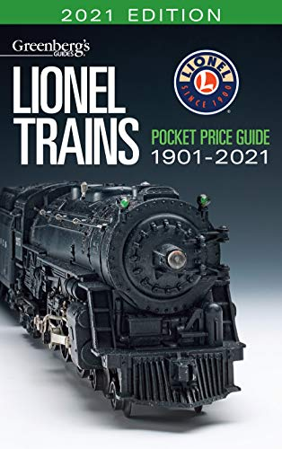 Greenberg's Lionel Trains Pocket Price Guide 2021: 1901-2021 (Greenberg's Lionel Trains Guides)