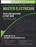Rhode Island 2020 Master Electrician Exam Questions and Study Guide: 400+ Questions for study on the 2020 National Electrical Code