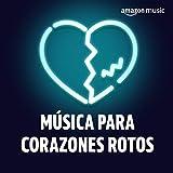 Música para corazones rotos