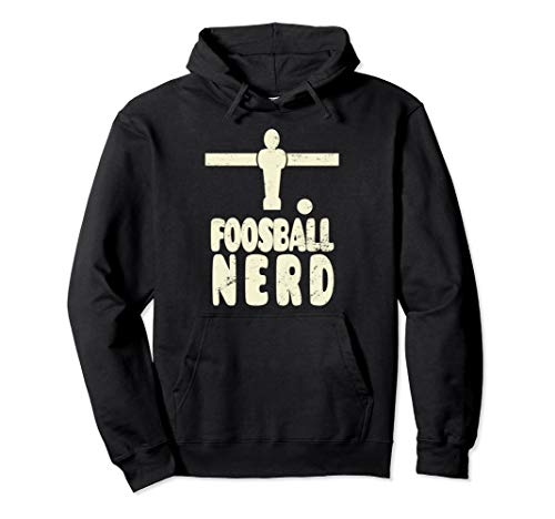 Foosball Nerd Table Football Table Soccer Pullover Hoodie