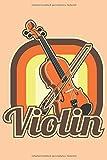 Geige Notizbuch: Ein einzigartiges Notizbuch für alle die ihre Geige lieben