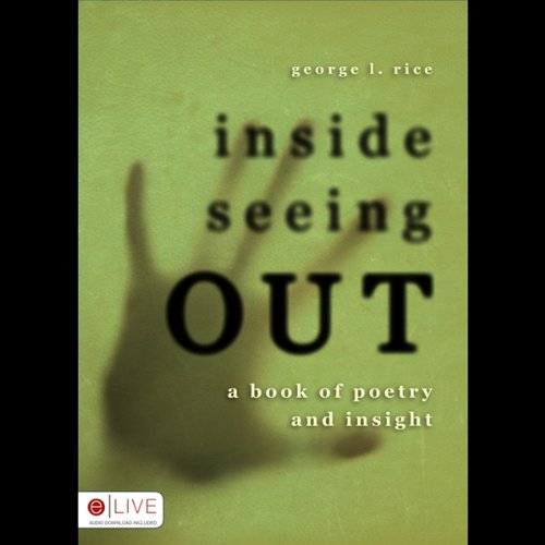 Inside Seeing Out  Audiolibri
