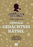 Sherlock Holmes Mind Palace Geniale Gedächtnisrätsel von Tim Dedopulos