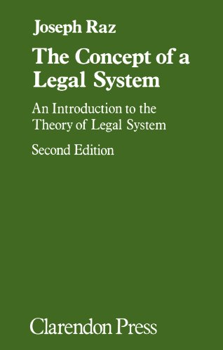 The Concept of a Legal System: An Introduction to the Theory of the Legal System