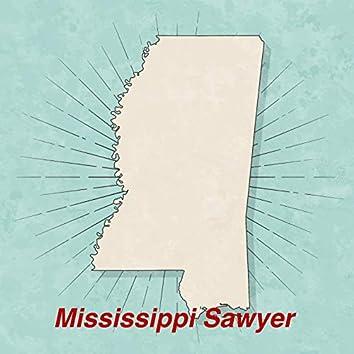 Mississippi Sawyer