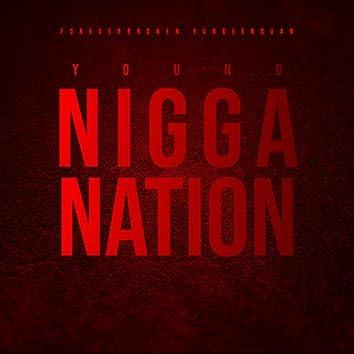 Young Nigga Nation